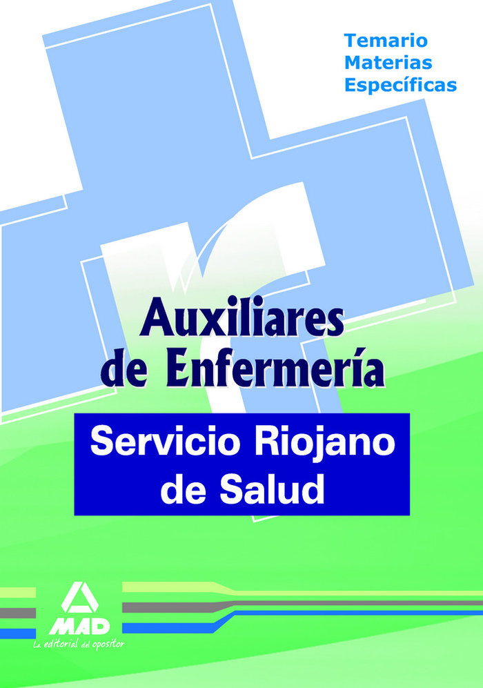 Auxiliares de enfermeria del servicio riojano de salud. tema