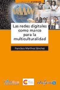 Redes digitales como marco para la multiculturalidad