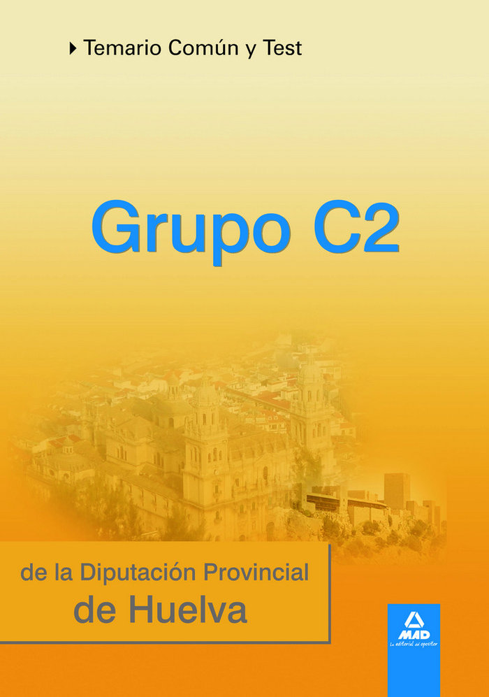 Grupo c2 de la diputacion provincial de huelva comun y test