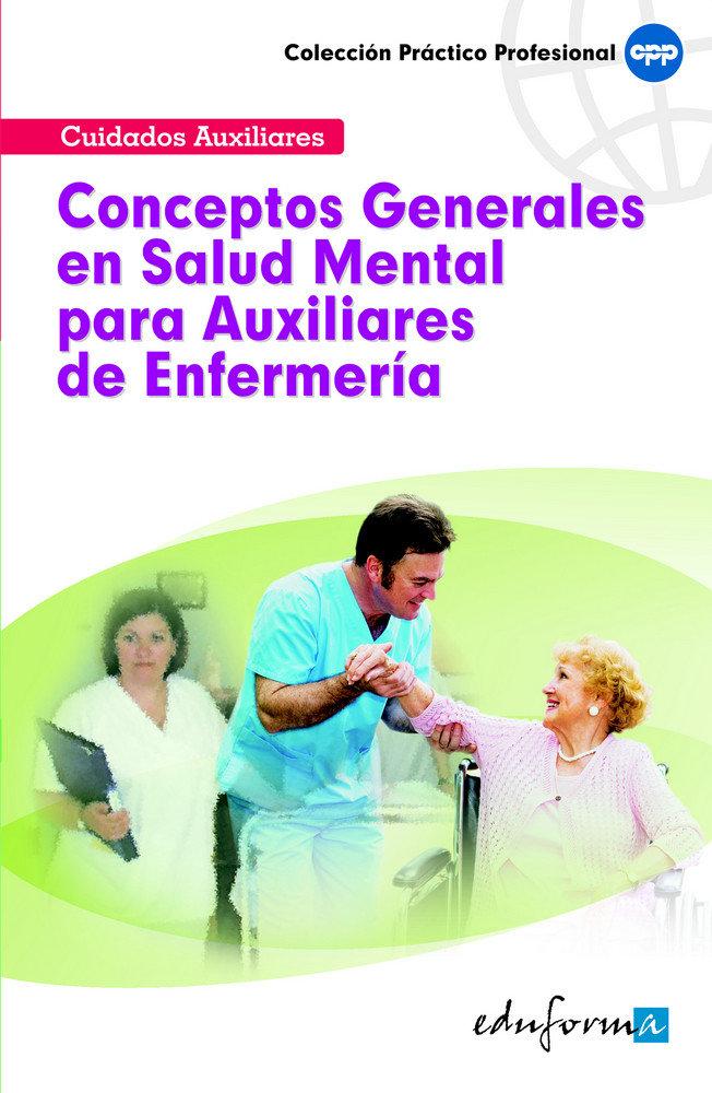 Conceptos generales en salud mental para auxiliares de enfe