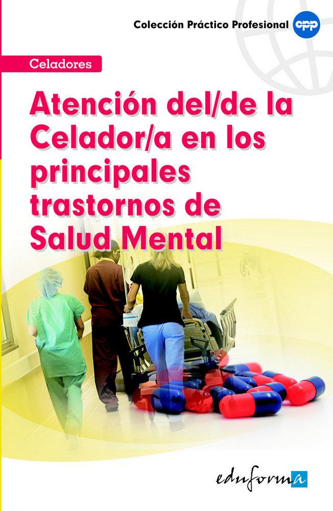 Atencion celador principales trastornos salud mental