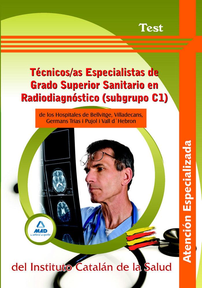 Tecnicos/as especialistas de grado superior sanitario en rad