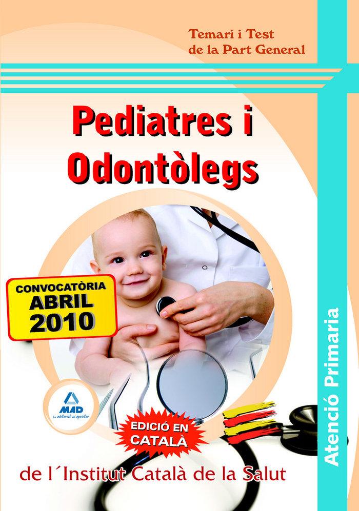 Pediatres i odontolegs d'atencio primaria, institut catala d