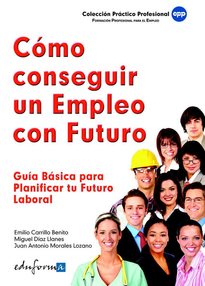 Como conseguir un empleo con futuro