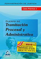 Tramitacion procesal y administrativa de la administracion d