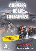 Agentes de la ertzaintza. escala basica. temario. volumen ii