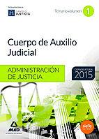Cuerpo de auxilio judicial, administracion de justicia. tema