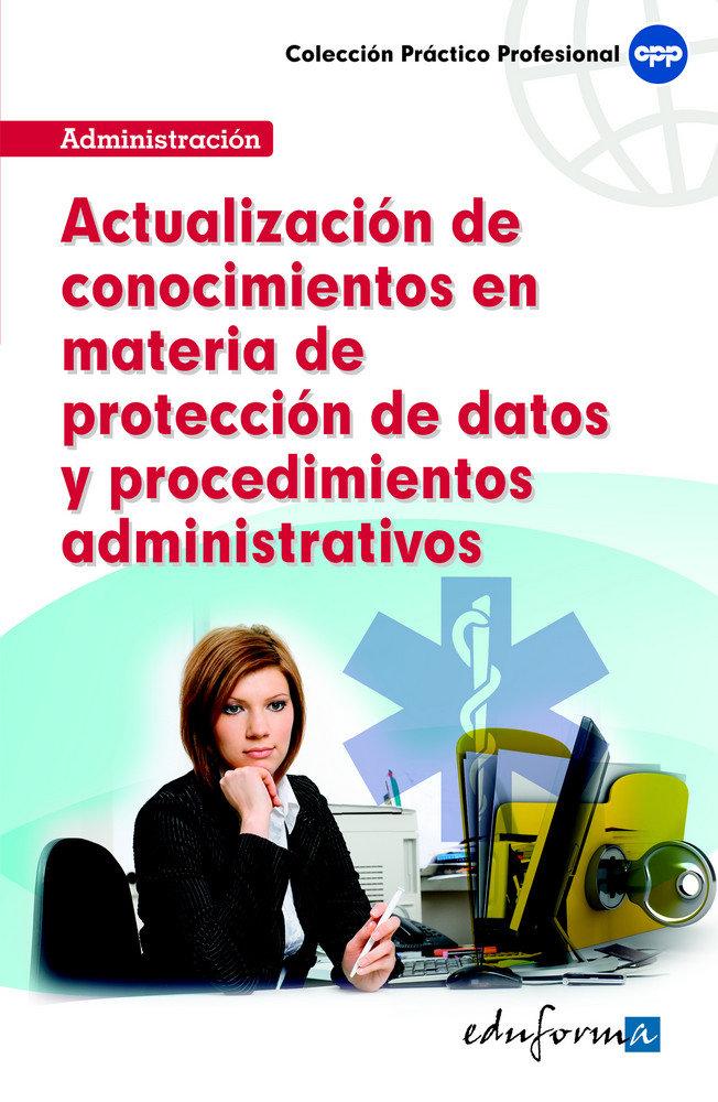 Proteccion de datos y procedimientos administrativos