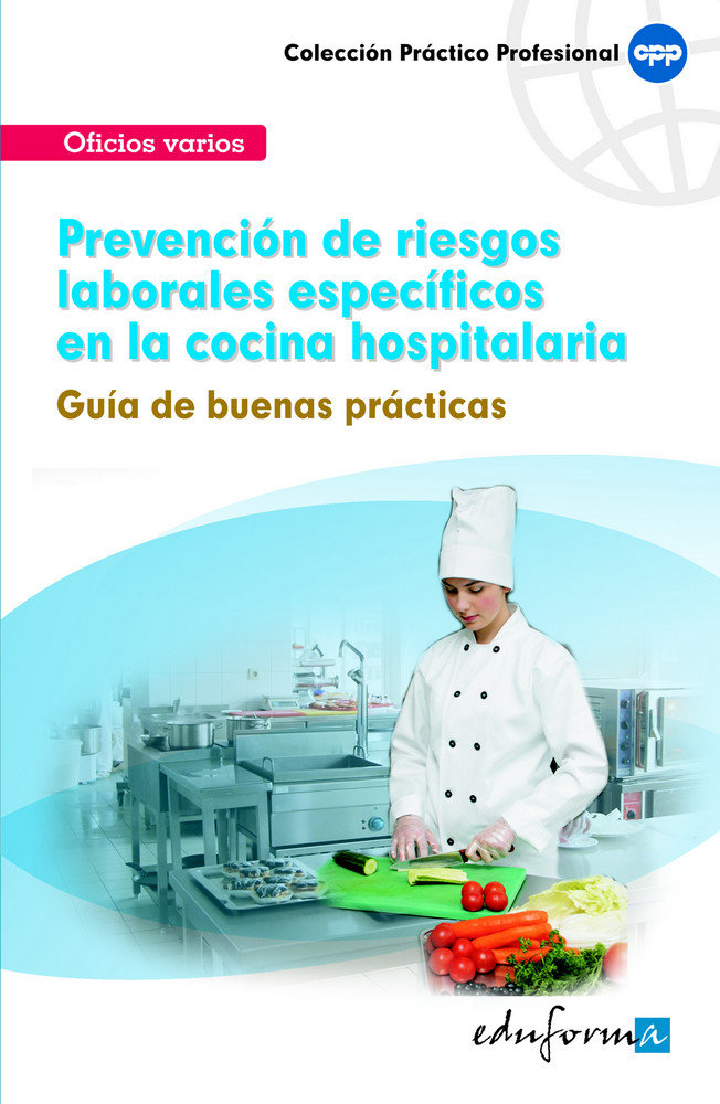 Prevencion riesgos laborales especificos en la cocina hospit