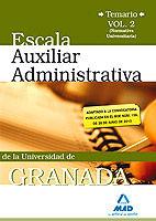 Escala auxiliar de la universidad de granada. temario. volum