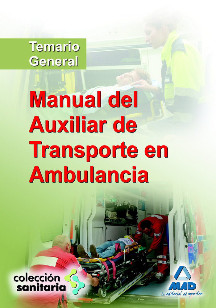 Manual del auxiliar de transporte en ambulancia.