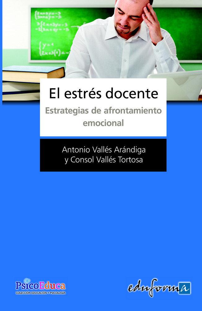 Estres docente estrategias de afrontamiento emocional