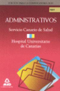 Administrativos del servicio canario de salud/ hospital univ