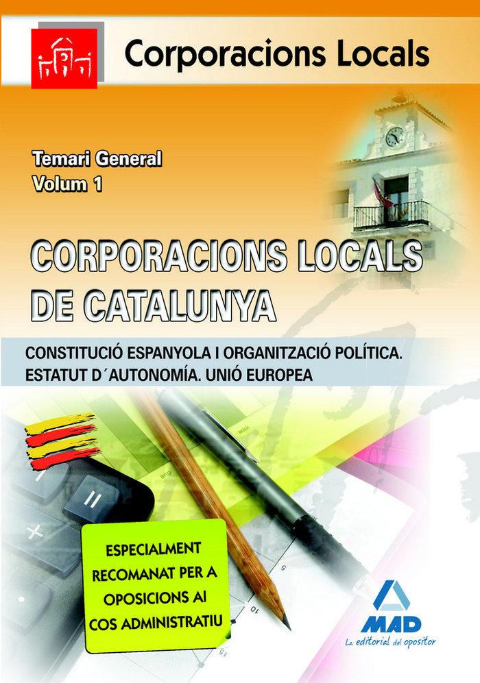 Corporacions locals de catalunya. temari general. volum i. (