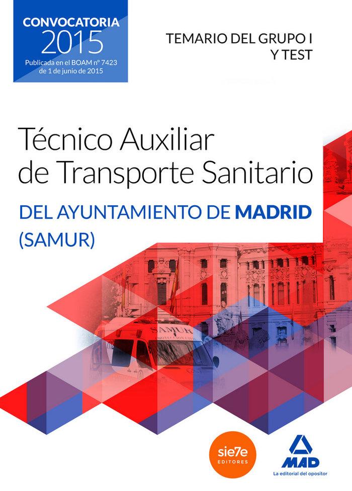 Tecnicos auxiliares transporte sanitario madrid vol 1
