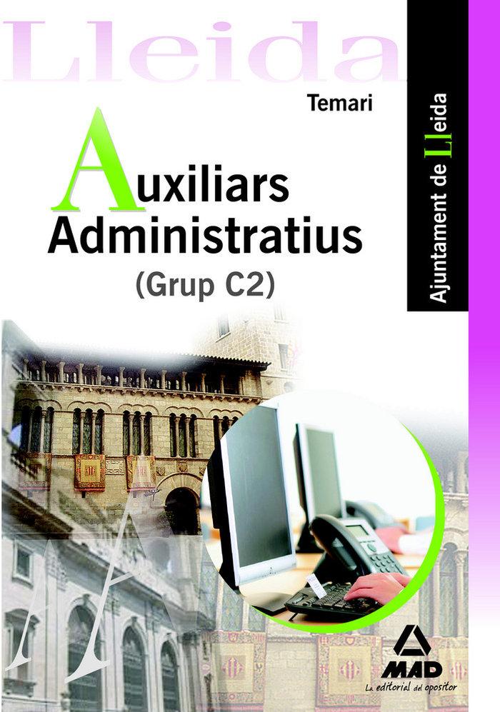Auxiliars administratius (grup c2), ajuntament de lleida. te