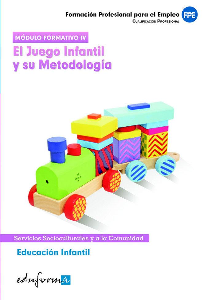 Educacion infantil. el juego infantil y sus metodologia