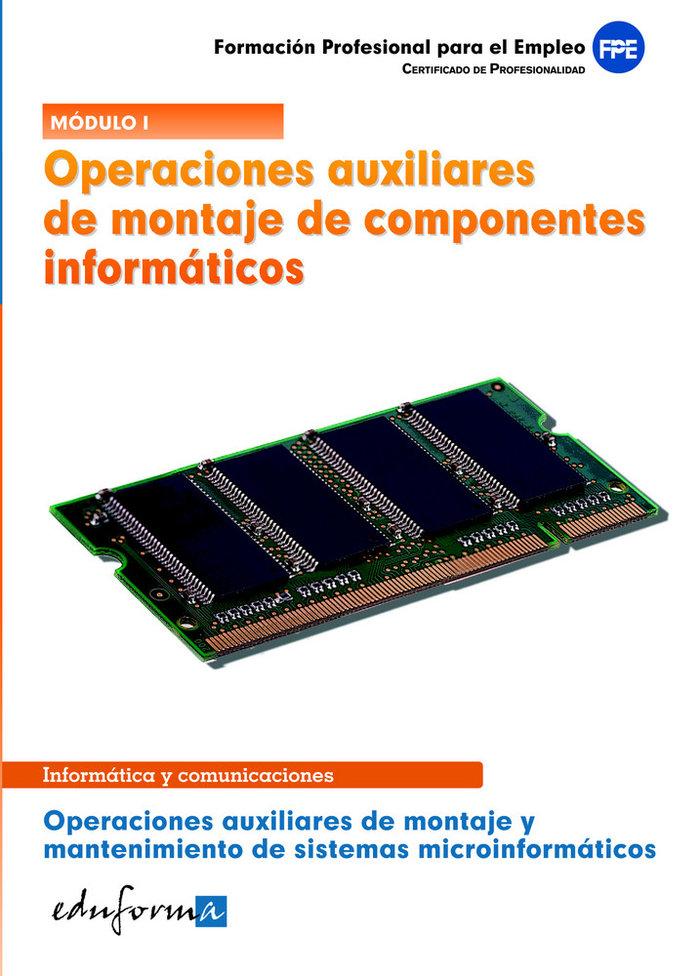 Operaciones auxiliares montaje componentes informaticos cp