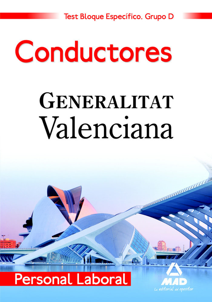 Conductores, personal laboral, grupo d, generalitat valencia