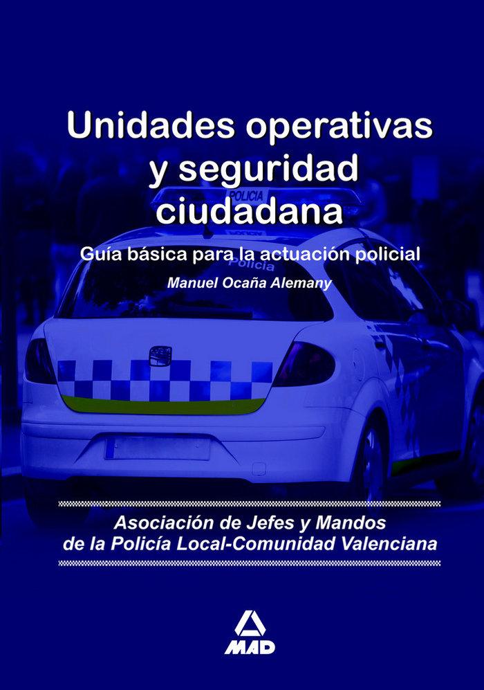 Unidades operativas y seguridad ciudadana