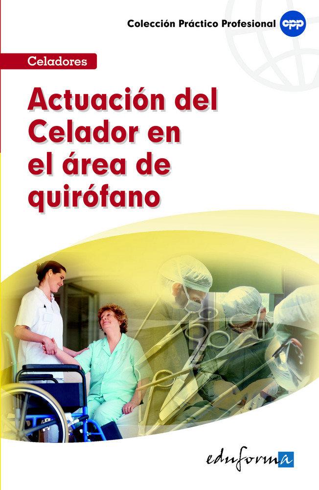 Actuacion del celador en el area de quirofano