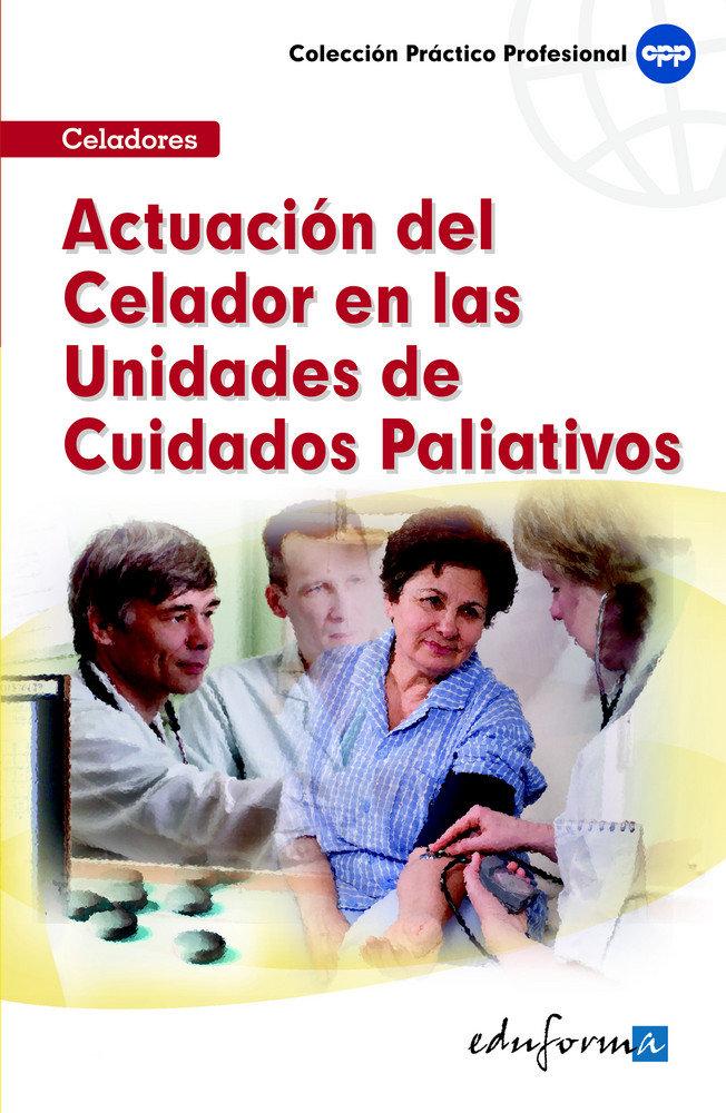 Actuacion celador unidades cuidados paliativos