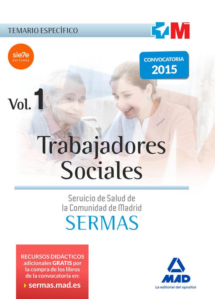Trabajadores sociales servicio madrileño salud volumen 1