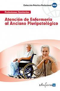 Atencion de enfermeria al anciano pluripatologico