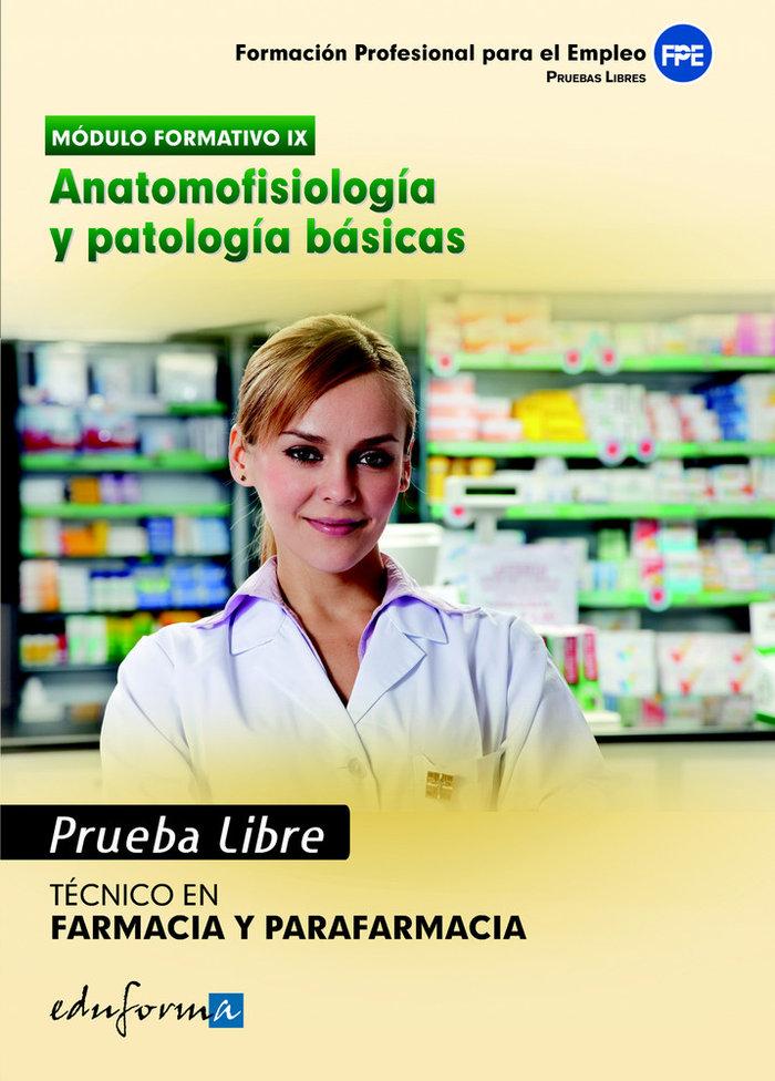 Anatomofisiologia y patologia basicas ciclo gm farmacia