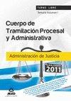 Cuerpo tramitacion procesal y administrativa vol.1 2011