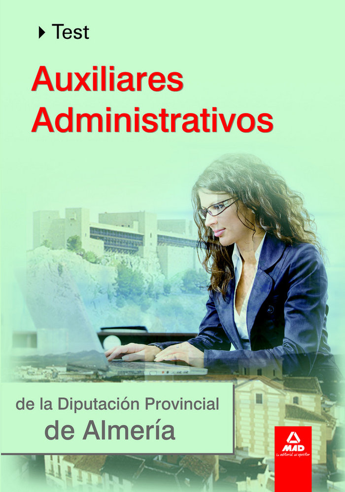 Auxiliares administrativos de la diputacion almeria test