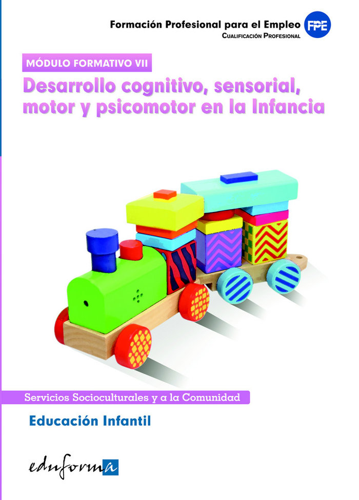 Educacion infantil desarrollo cognitivo sensorial motor cp