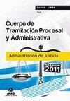 Test cuerpo tramitacion procesal adm. 2011 admin.justicia