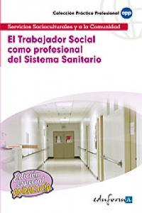 Trabajador social como profesional del sistema sanitar