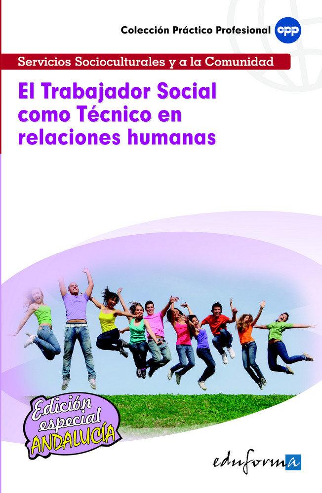 Trabajador social como tecnico en relaciones humanas