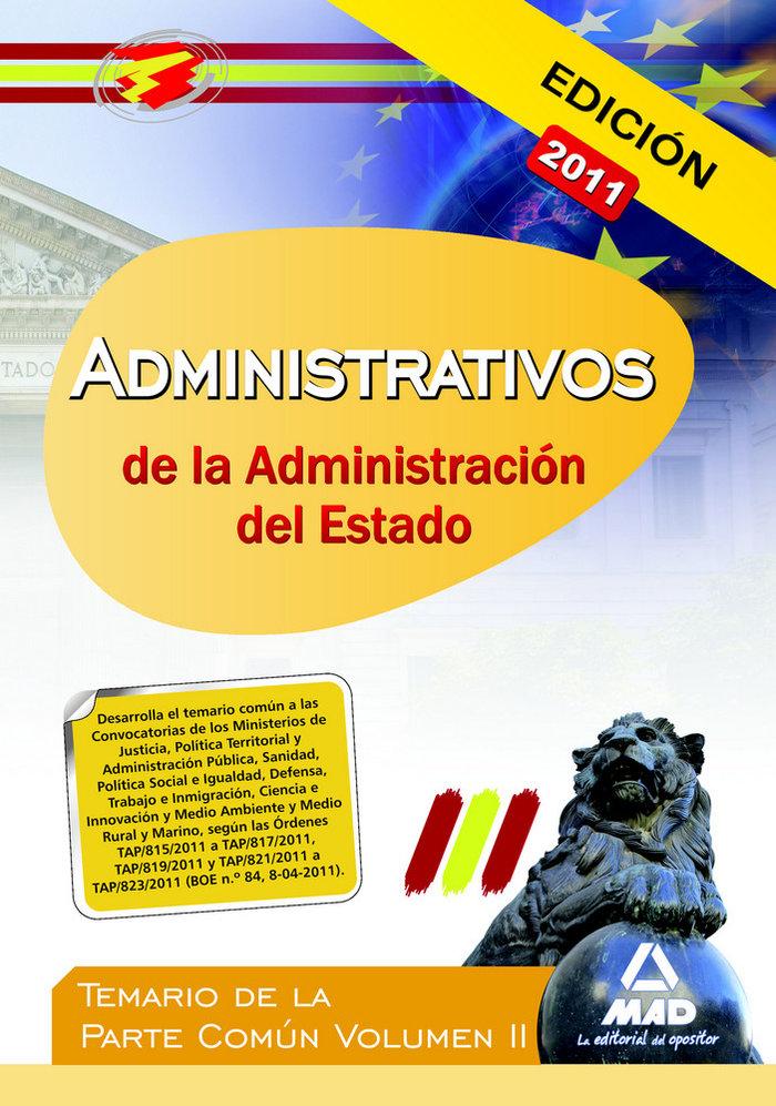 Administrativos de la administracion del estado comun ii