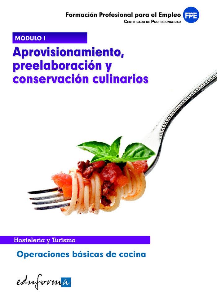 Aprovisionamiento preelaboracion y conservacion culinarios