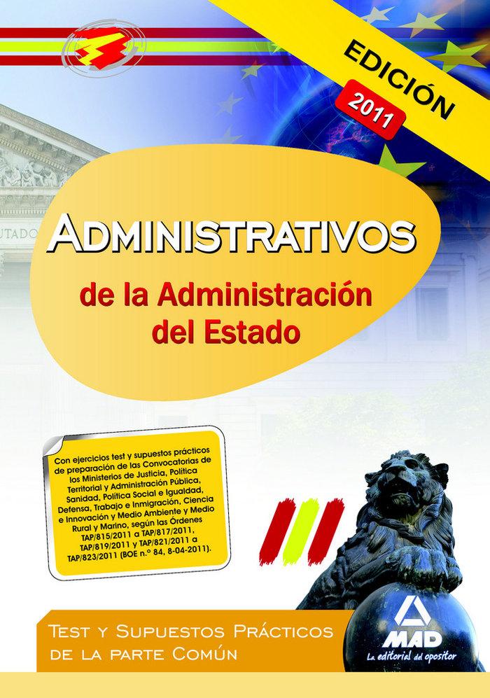 Administrativos de la administracion del estado comun