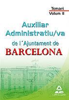Auxiliar administratiu/va de l¿ajuntament de barcelona. tema