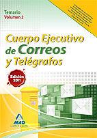 Cuerpo ejecutivo de correos y telegrafos. temario volumen ii
