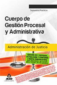 Cuerpo de gestion procesal y administrativa, administracion