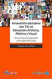 Innovacion educativa con tic educacion artistica plastica