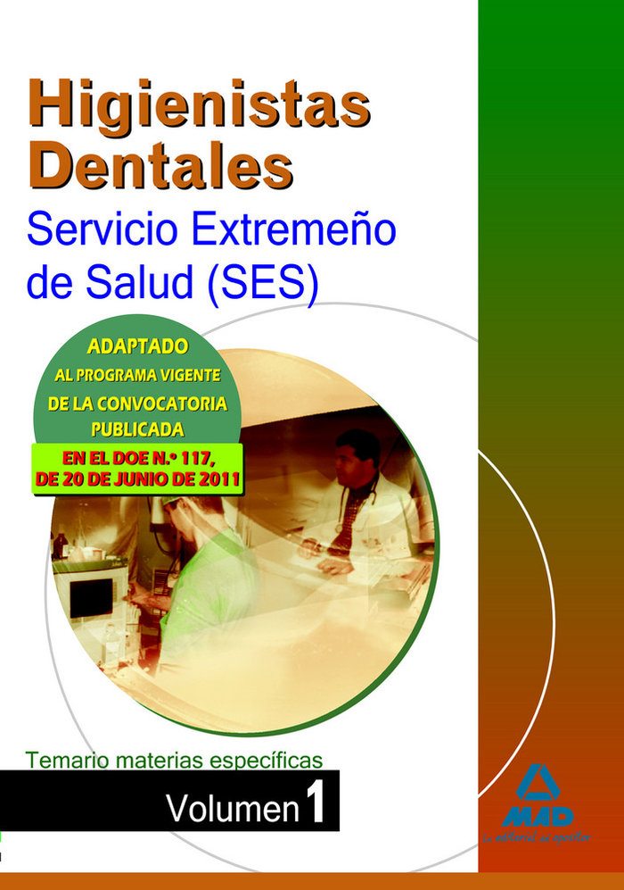 Higienistas dentales ses 2011 tem.mat.esp. i