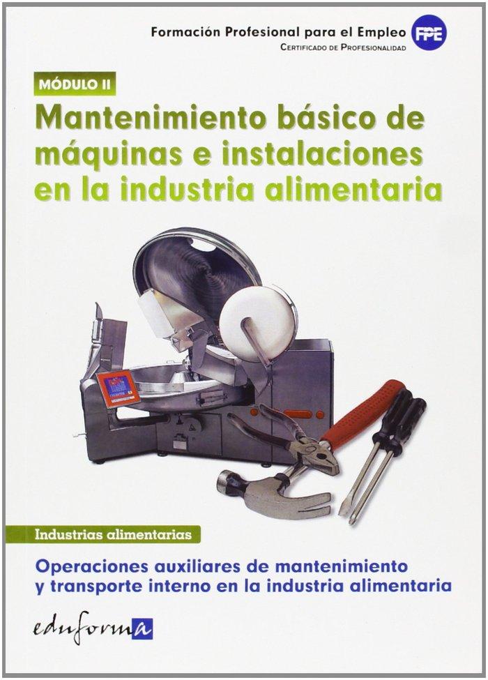 Mantenimiento basico maquinas e instalciones industria alime