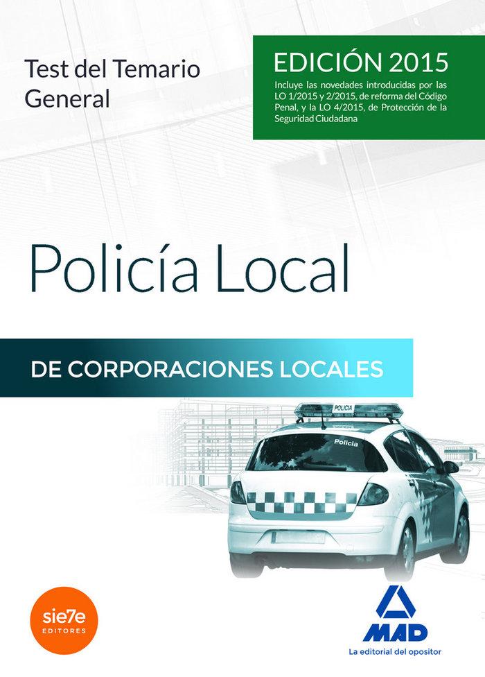 Policia local corporaciones locales 15 test del temario gra