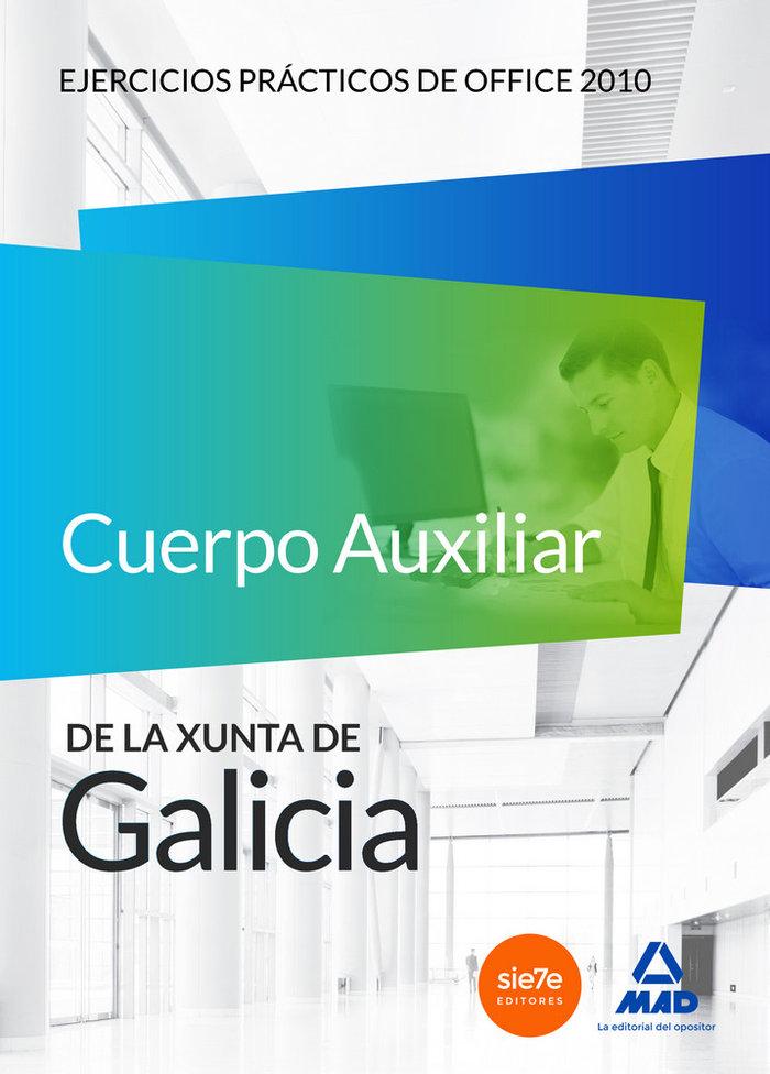 Cuerpo auxiliar de la xunta de galicia. ejercicios practicos