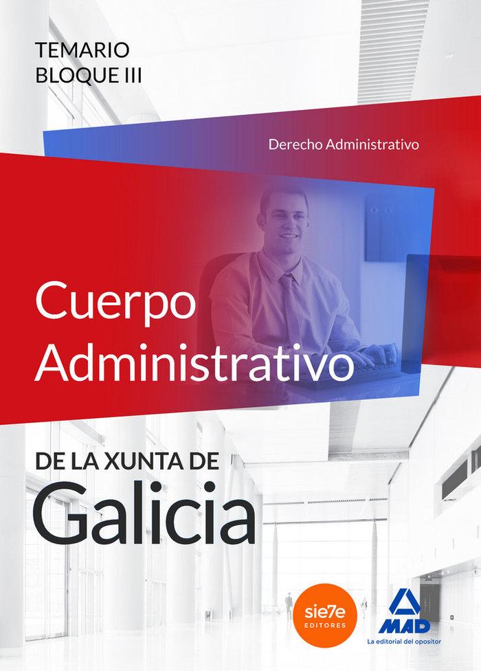 Cuerpo administrativo de la xunta de galicia. temario bloque