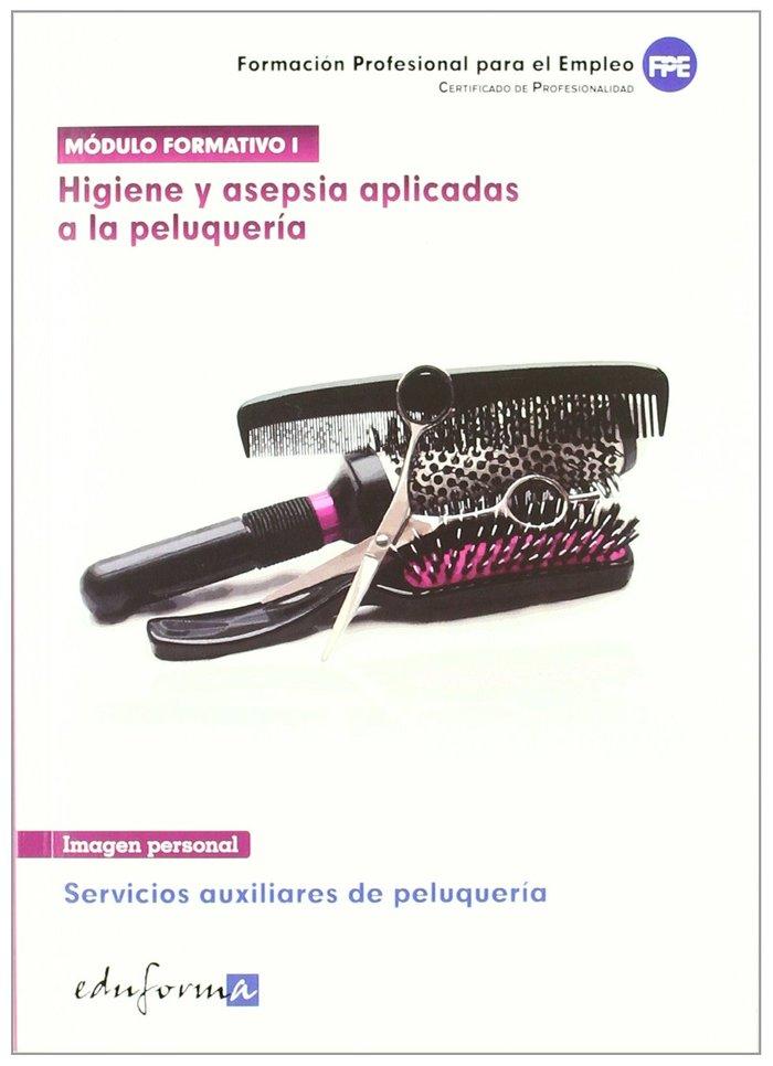 Higiene y asepsia aplicadas a la peluqueria 1 cp
