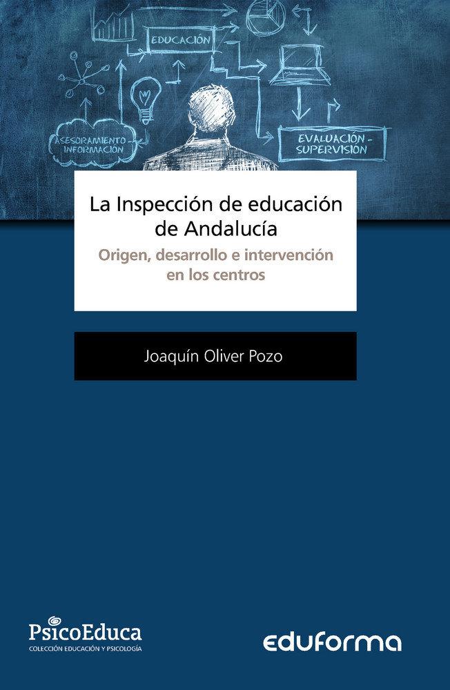 Inspeccion de educacion de andalucia origen desarrollo,la