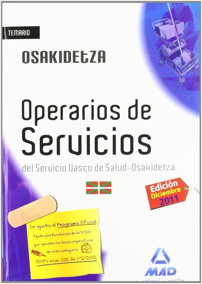 Operarios de servicios, servicio vasco de salud-osakidetza.